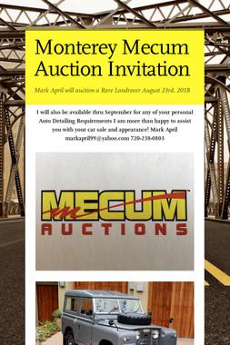 Monterey Mecum Auction Invitation