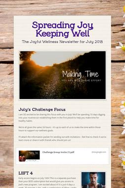 Spreading Joy, Keeping Well