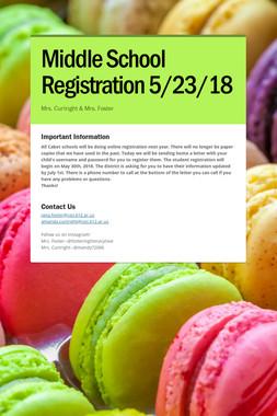 Middle School Registration 5/23/18