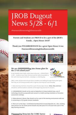 JROB Dugout News 5/28 - 6/1
