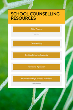 SCHOOL COUNSELLING RESOURCES