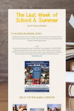 The Last Week of School & Summer