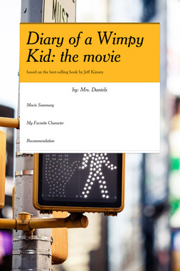 Diary of a Wimpy Kid: the movie