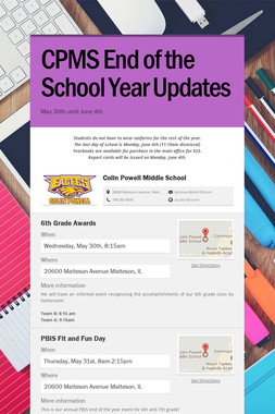 CPMS End of the School Year Updates