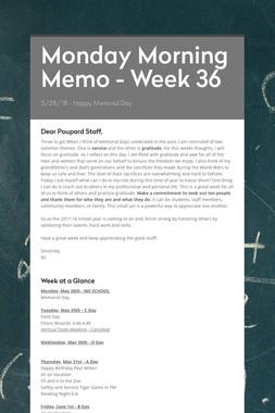 Monday Morning Memo - Week 36