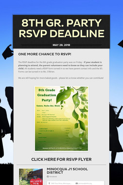 8th gr. Party RSVP Deadline