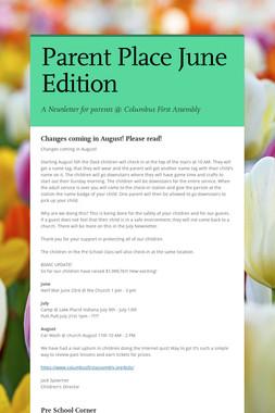 Parent Place June Edition