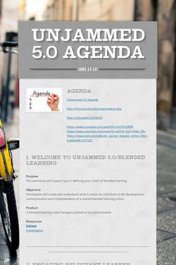 Unjammed 5.0 Agenda