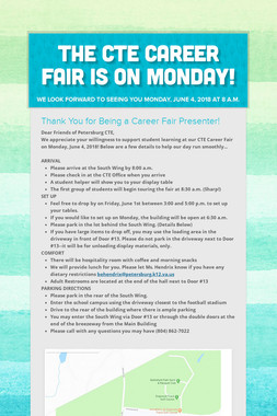 The CTE Career Fair is on Monday!