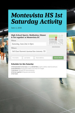Montevista HS 1st Saturday Activity