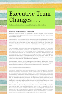 Executive Team Changes . . .