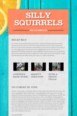 Silly Squirrels