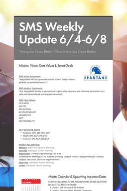 SMS Weekly Update 6/4-6/8
