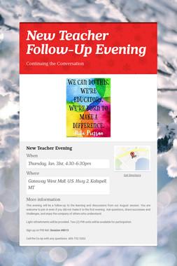 New Teacher Follow-Up Evening