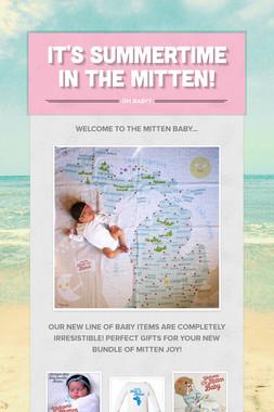 It's Summertime in the Mitten!