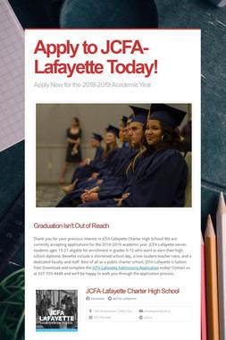 Apply to JCFA-Lafayette Today!