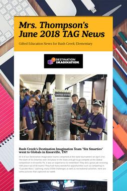 Mrs. Thompson's June 2018 TAG News