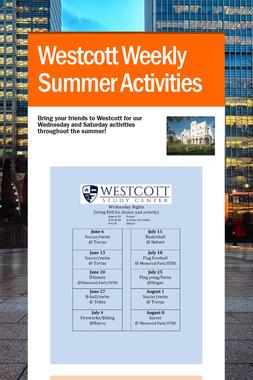 Westcott Weekly Summer Activities