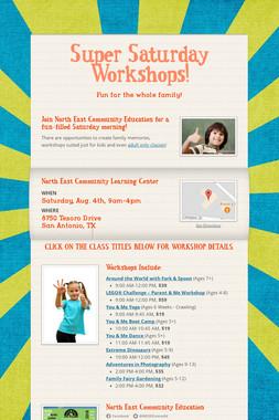 Super Saturday Workshops!