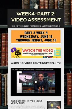 Week4-Part 2: Video Assessment