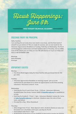 Hawk Happenings: June 8th