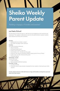 Sheiko Weekly Parent Update