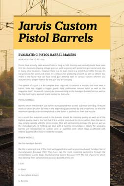 Jarvis Custom Pistol Barrels