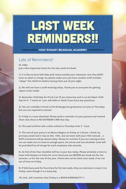 Last Week Reminders!!