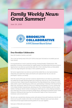 Family Weekly News: Great Summer!