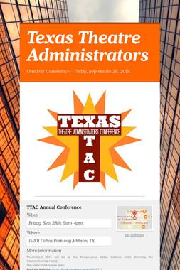 Texas Theatre Administrators