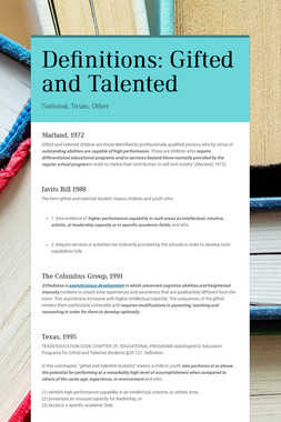 Definitions: Gifted and Talented