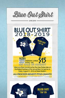Blue Out Shirt