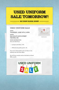 Used Uniform Sale TOMORROW!