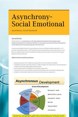 Asynchrony-Social Emotional