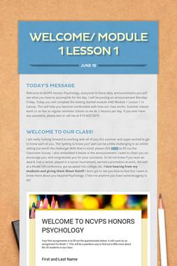 WELCOME/ MODULE 1 LESSON 1