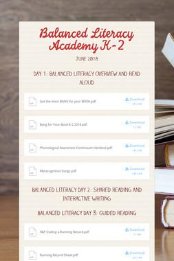 Balanced Literacy Academy K-2