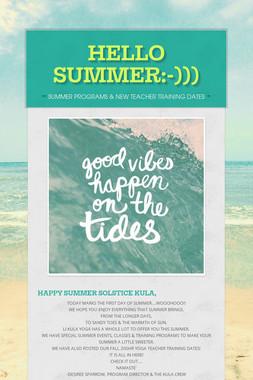 HELLO SUMMER:-)))