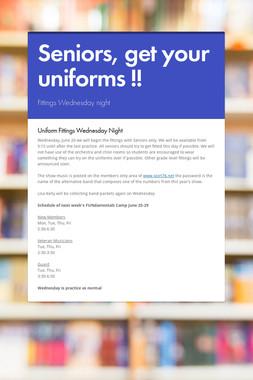 Seniors, get your uniforms !!