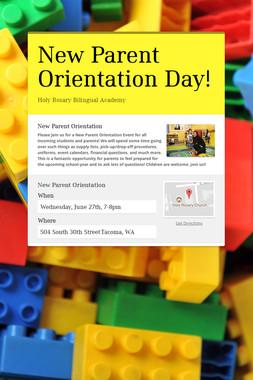 New Parent Orientation Day!