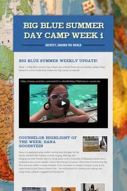Big Blue Summer Day Camp Week 1