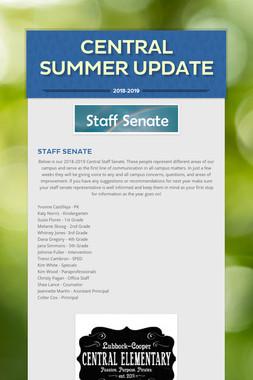 Central Summer Update