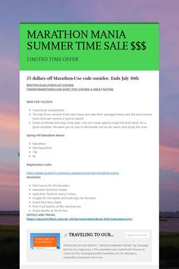 MARATHON MANIA SUMMER TIME SALE $$$