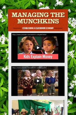 Managing the Munchkins