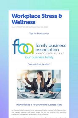 Workplace Stress & Wellness