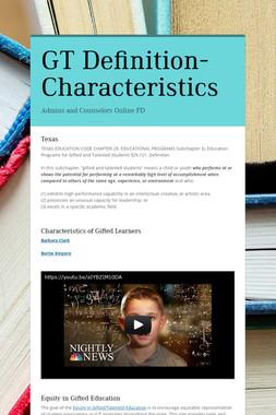 GT Definition-Characteristics