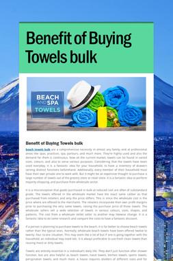 Benefit of Buying Towels bulk