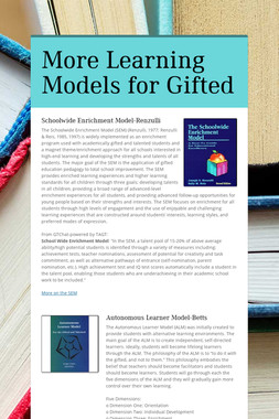 More Learning Models for Gifted