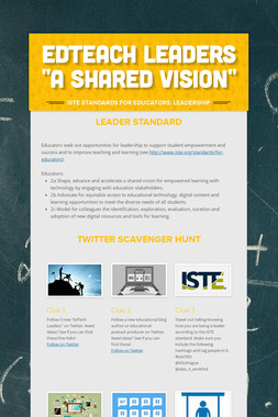 "EdTeach Leaders ""A Shared Vision"""