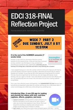 EDCI 318-FINAL Reflection Project