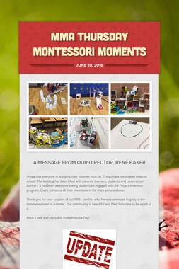 MMA Thursday Montessori Moments